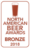 Bronze Medal, 2018 North American Beer Awards