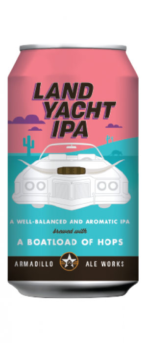 Land Yacht IPA by Armadillo Ale Works in Texas, United States