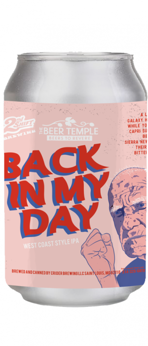 Back in My Day IPA by 2nd Shift Brewing in Missouri, United States