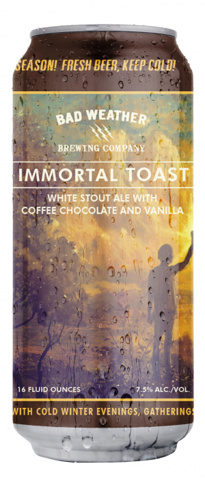 Immortal Toast by Bad Weather Brewing Company in Minnesota, United States