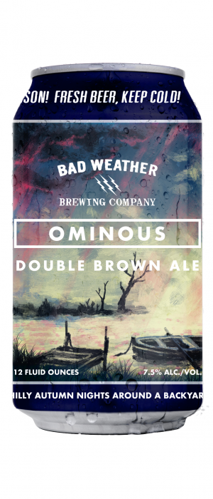 Ominous Double Brown Ale by Bad Weather Brewing Company in Minnesota, United States