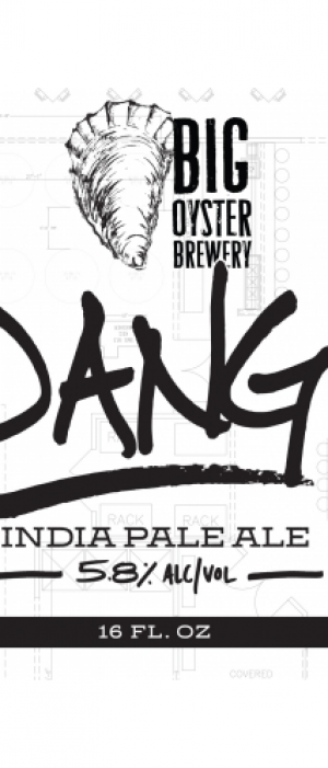 Dang! IPA by Big Oyster Brewery in Delaware, United States