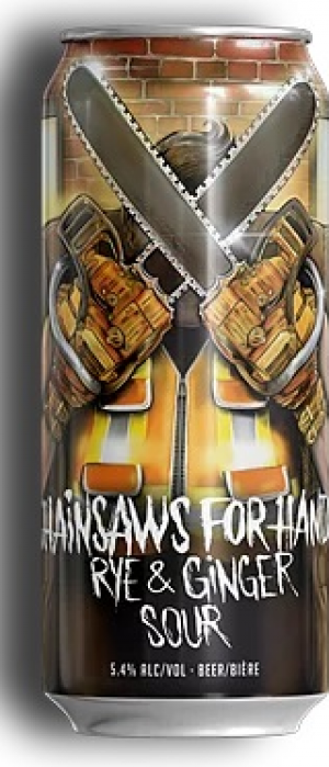 Chainsaws for Hands Rye & Ginger Sour by Town Square Brewing Co. in Alberta, Canada
