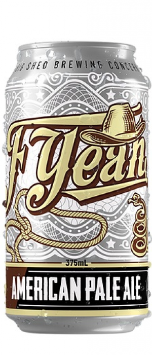 F Yeah by Big Shed Brewing Co. in South Australia, Australia