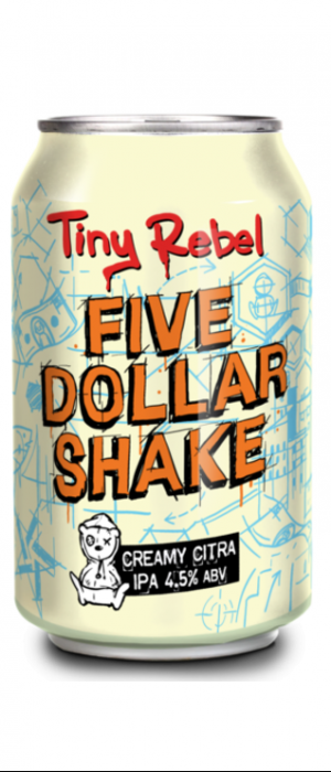 Five Dollar Shake by Tiny Rebel in Gwent - Wales, United Kingdom