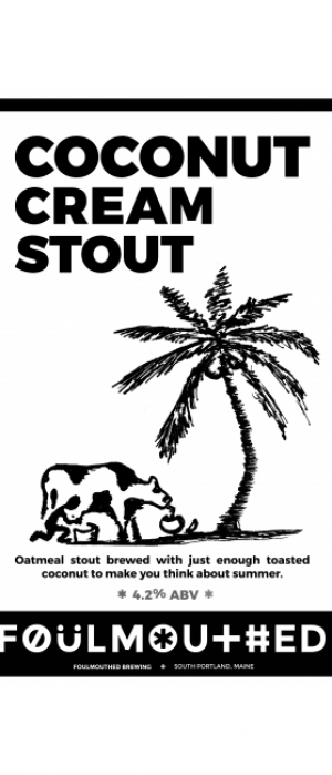 Coconut Cream Stout by Foulmouthed Brewing Company in Maine, United States