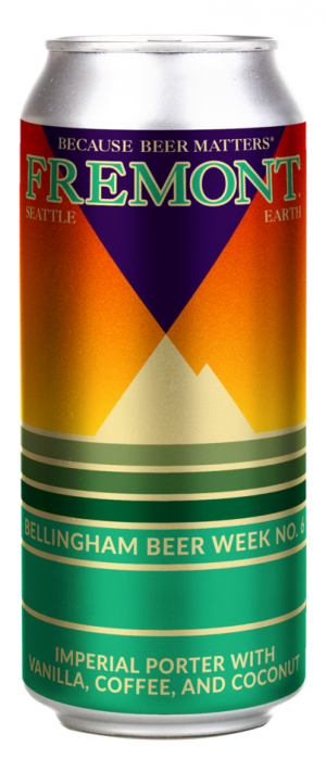 Bellingham Beer Week No.6 by Fremont Brewing in Washington, United States