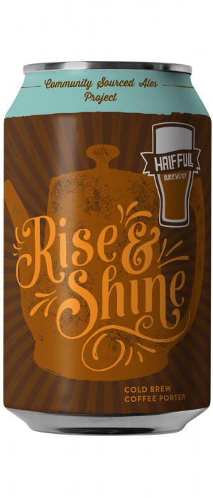 Rise & Shine by Half Full Brewery in Connecticut, United States