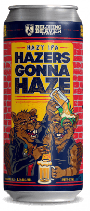 Hazers Gonna Haze by Belching Beaver Brewery in California, United States