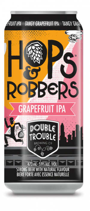 Hops and Robbers Grapefruit IPA by Double Trouble Brewing Company in Ontario, Canada