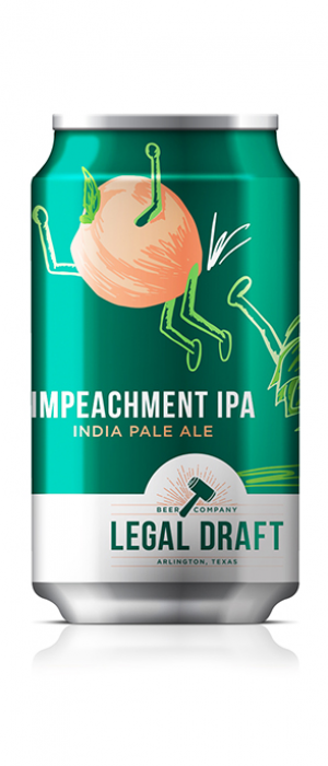 Impeachment by Legal Draft Beer Co. in Texas, United States