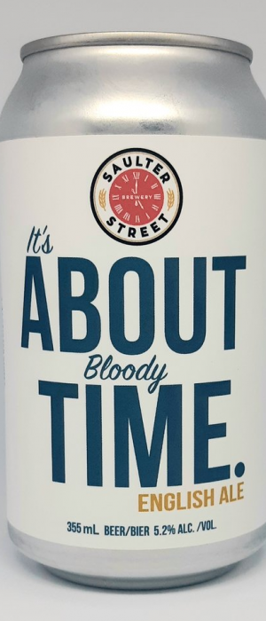 It's About Bloody Time English Ale by Saulter Street Brewery in Ontario, Canada
