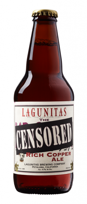 Censored by Lagunitas Brewing Company in California, United States