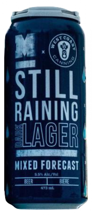 Mixed Forecast: Still Raining Dark Lager by Moody Ales in British Columbia, Canada