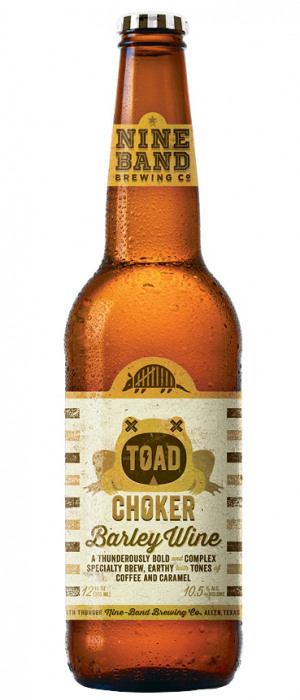 Toad Choker Barley Wine by Nine Band Brewing in Texas, United States