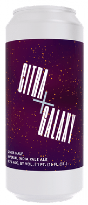 Citra & Galaxy by Other Half Brewing Company in New York, United States