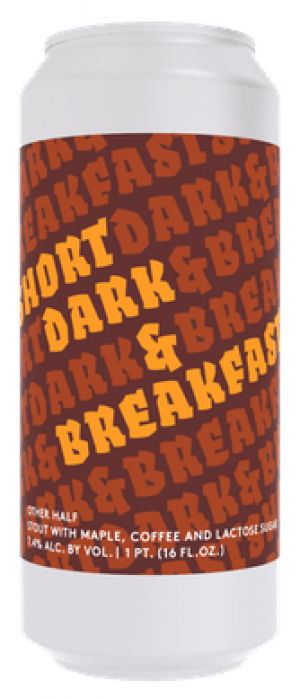 Short, Dark and Breakfast by Other Half Brewing Company in New York, United States