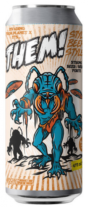 Invading From Planet X It's... THEM! (Collaboration with Bench Creek Brewing) by Parallel 49 Brewing in British Columbia, Canada