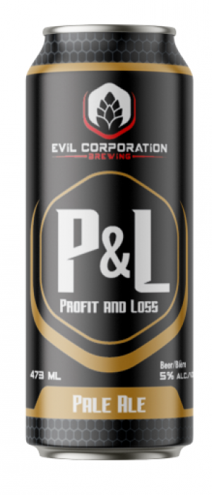 P&L (Profit & Loss) by Evil Corporation Brewing in Alberta, Canada