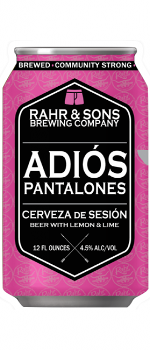 Adiós Pantalones by Rahr & Sons Brewing Co. in Texas, United States