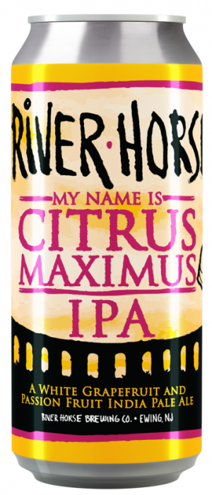 My Name Is Citrus Maximus by River Horse Brewing Company in New Jersey, United States