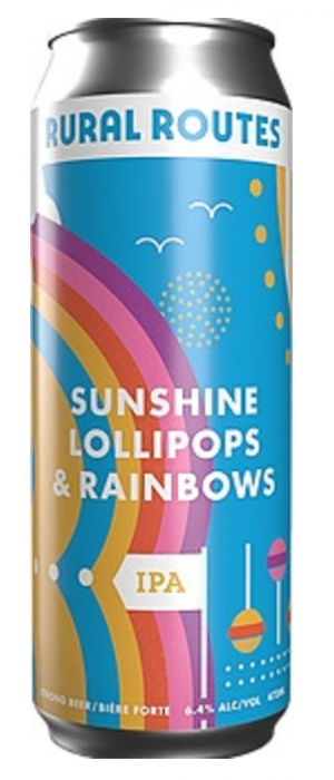 Sunshine, Lollipops & Rainbows by Rural Routes Brewing Company in Alberta, Canada