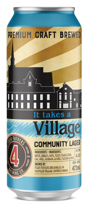 It Takes a Village Community Lager by Four Fathers Brewing Co.  in Ontario, Canada