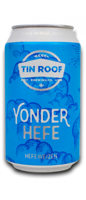 Yonder Hefe by Tin Roof Brewing Company in Louisiana, United States