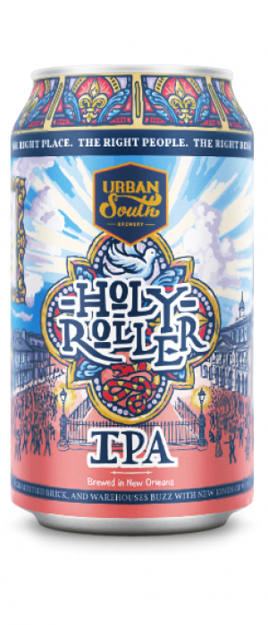 Holy Roller IPA by Urban South Brewery in Louisiana, United States