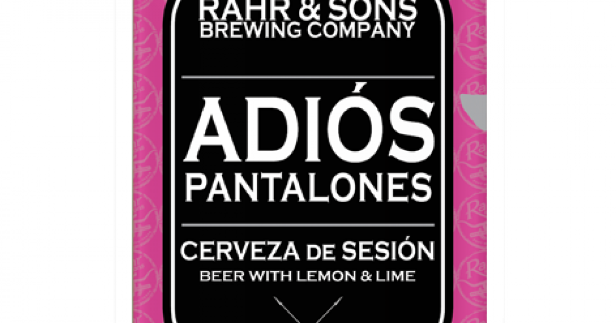 Adios Pantalones American Pale Wheat Ale Rahr Sons Brewing Co
