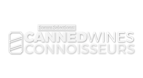Somm Selections: Canned Wine for Connoisseurs