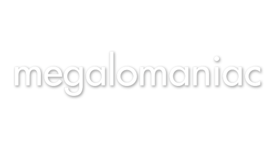 Megalomaniac Winery | Just Wine