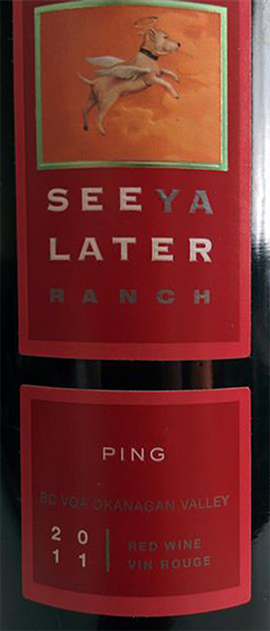 See Ya Later Ranch Ping 2011 Bottle