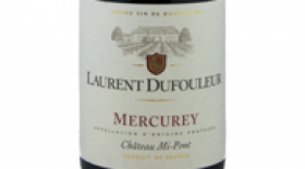 Laurent Dufouleur Mercurey Chateau Mi-Pont 2015 | Red Wine