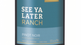 See Ya Later Ranch 2016 Pinot Noir blend | Red Wine