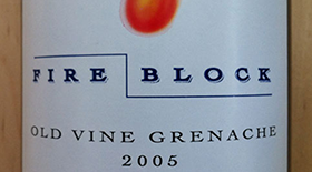 Fire Block 2005 Grenache | Red Wine